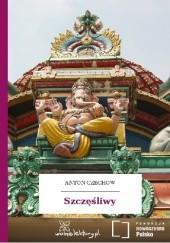 Okładka książki Szczęśliwy Antoni Czechow