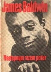 Okładka książki Następnym razem pożar James Baldwin
