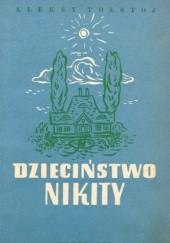Okładka książki Dzieciństwo Nikity Aleksy Nikołajewicz Tołstoj