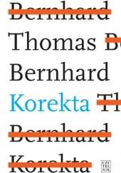 Okładka książki Korekta Thomas Bernhard
