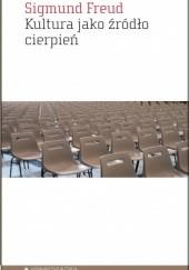 Okładka książki Kultura jako źródło cierpień Sigmund Freud