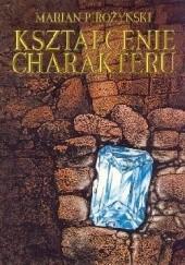Okładka książki Kształcenie charakteru Marian Pirożyński
