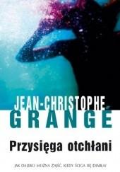 Okładka książki Przysięga otchłani Jean-Christophe Grangé