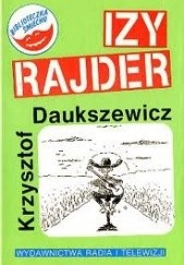 Okładka książki Izy Rajder, czyli pieszy jeździec Krzysztof Daukszewicz