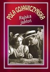Okładka książki Rajska jabłoń Pola Gojawiczyńska