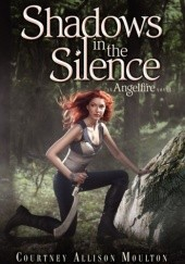 Okładka książki Shadows in the Silence Courtney Allison Moulton