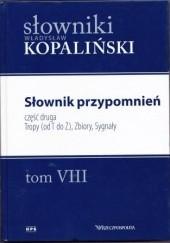 Okładka książki Słownik przypomnień, część druga. Tropy (od T do Ż), Zbiory, Sygnały Władysław Kopaliński