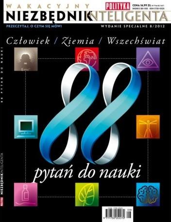 Okładka książki Niezbędnik Inteligenta 8/2012 - 88 pytań do nauki Redakcja tygodnika Polityka