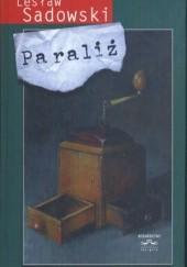Okładka książki Paraliż Lesław Sadowski