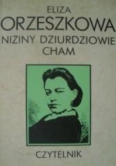 Okładka książki Niziny. Dziurdziowie. Cham Eliza Orzeszkowa