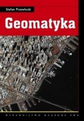 Okładka książki Geomatyka Stefan Przewłocki