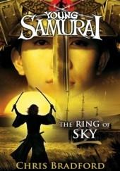 Okładka książki Young Samurai : The Ring of Sky Chris Bradford