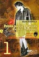 Okładka książki Polska poezja XX wieku. Klucze do interpretacji. Cz. 1 Marek Karwala