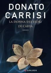 Okładka książki La donna dei fiori di carta Donato Carrisi