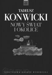 Okładka książki Nowy Świat i okolice Tadeusz Konwicki