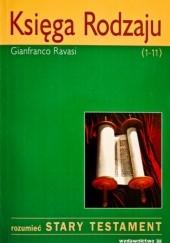 Okładka książki Księga Rodzaju (1-11) Gianfranco Ravasi