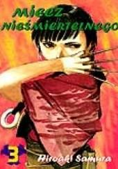 Okładka książki Miecz Nieśmiertelnego t. 3 Hiroaki Samura