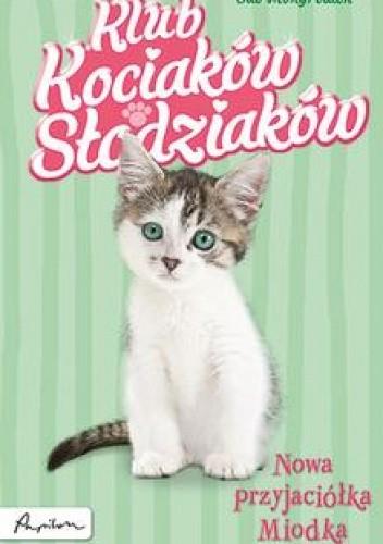 Okładka książki Nowa przyjaciółka Miodka Sue Mongredien
