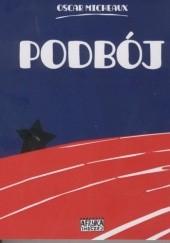 Okładka książki Podbój. Historia życia czarnego pioniera opowiedziana przez jej bohatera Oscar Micheaux