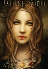 Okładka książki Witch Song Amber Argyle