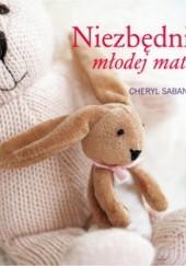 Okładka książki Niezbędnik młodej matki Cheryl Saban