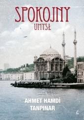 Okładka książki Spokojny umysł Ahmet Hamdi Tanpınar
