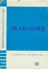 Okładka książki Skamander Jadwiga Zacharska