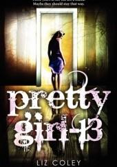 Okładka książki Pretty Girl-13 Liz Coley