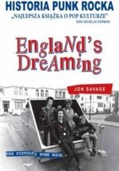 Okładka książki Historia punk rocka. Englands dreaming Jon Savage