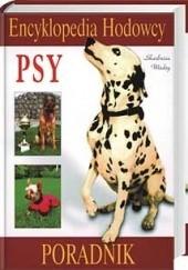 Okładka książki Psy. Encyklopedia hodowcy Monika Kurek
