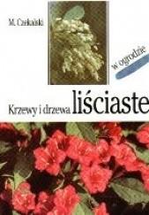 Okładka książki Krzewy i drzewa liściaste w ogrodzie Mieczysław Czekalski