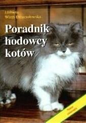 Okładka książki Poradnik hodowcy kotów Elżbieta Wirth-Dzięciołowska