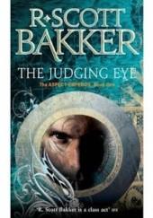 Okładka książki The Judging Eye R. Scott Bakker