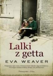 Okładka książki Lalki z getta Eva Weaver