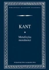 Okładka książki Metafizyka moralności Immanuel Kant