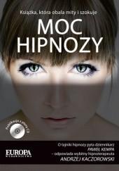 Okładka książki Moc hipnozy Andrzej Kaczorowski,Paweł Kempa