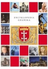 Okładka książki Encyklopedia Gdańska praca zbiorowa,Błażej Śliwiński