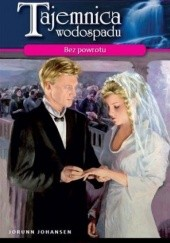 Okładka książki Bez powrotu Jorunn Johansen