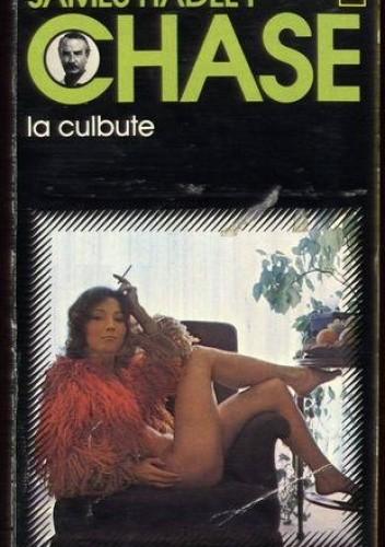 Okładka książki La culbute James Hadley Chase
