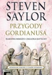 Okładka książki Przygody Gordianusa. Ramiona Nemezis, Zagadka Katyliny Steven Saylor
