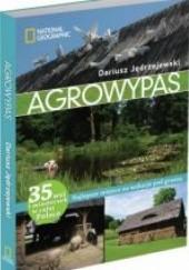 Okładka książki Agrowypas. Najlepsze miejsca na wakacje pod gruszą Dariusz Jędrzejewski