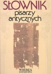 Okładka książki Słownik pisarzy antycznych Anna Świderkówna