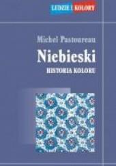 Okładka książki Niebieski. Historia koloru Michel Pastoureau