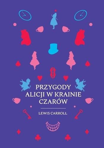 Okładka książki Przygody Alicji w Krainie Czarów Lewis Carroll