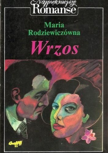 Okładka książki Wrzos Maria Rodziewiczówna