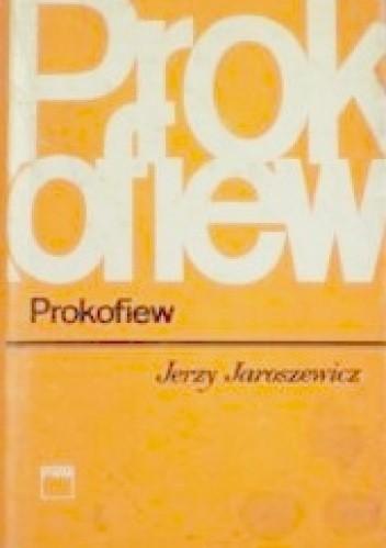 Okładka książki Prokofiew Jerzy Jaroszewicz