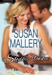 Okładka książki Słodkie słówka Susan Mallery
