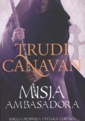 Okładka książki Misja Ambasadora Trudi Canavan