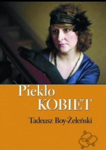 Okładka książki Piekło kobiet Tadeusz Boy-Żeleński