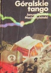 Okładka książki Góralskie tango Janusz Płoński,Maciej Rybiński